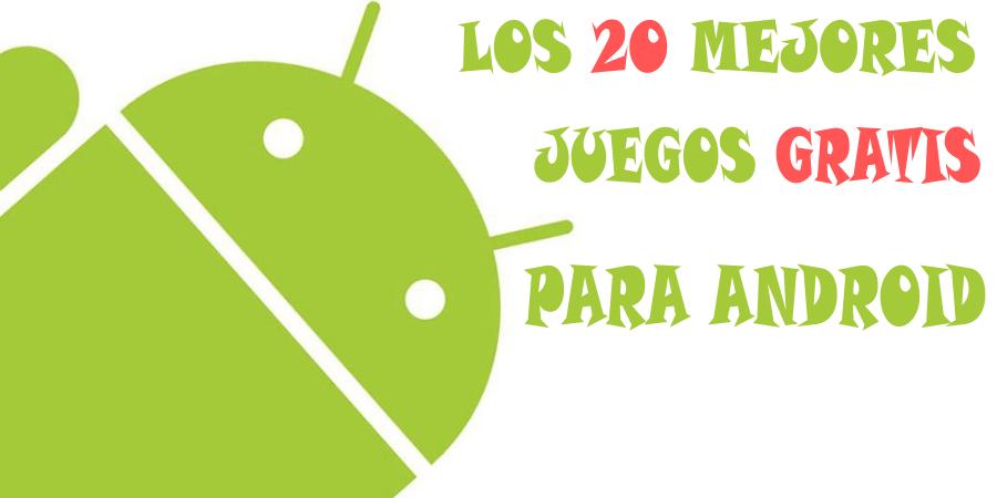 juegos-android-gratis