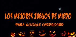 los-mejores-juegos-de-miedo-para-google-cardboard